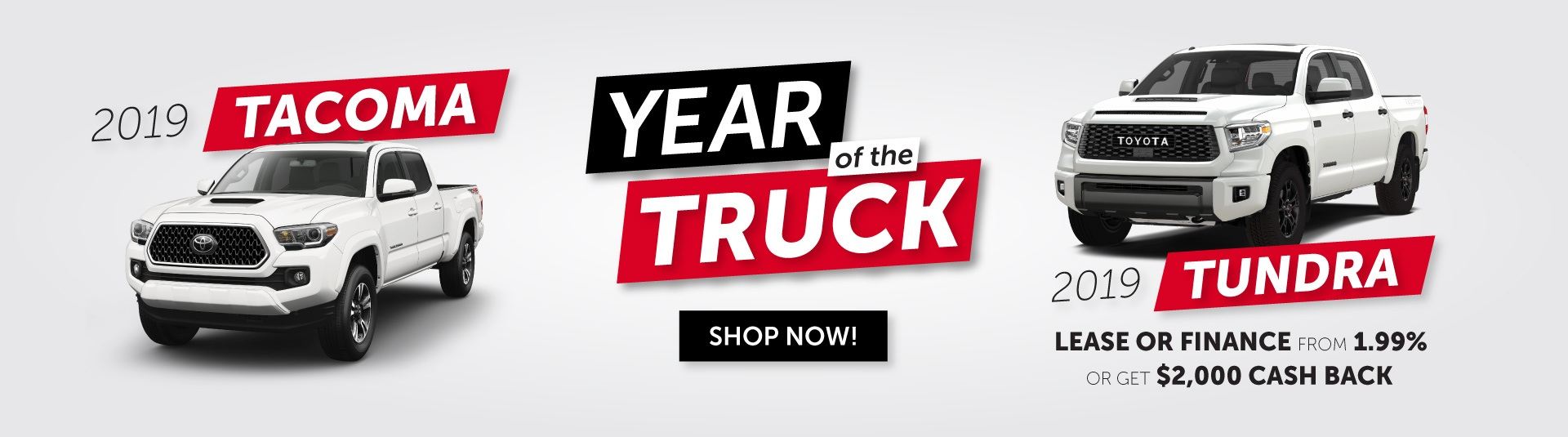 Year of the Truck -Tacoma and Tundra